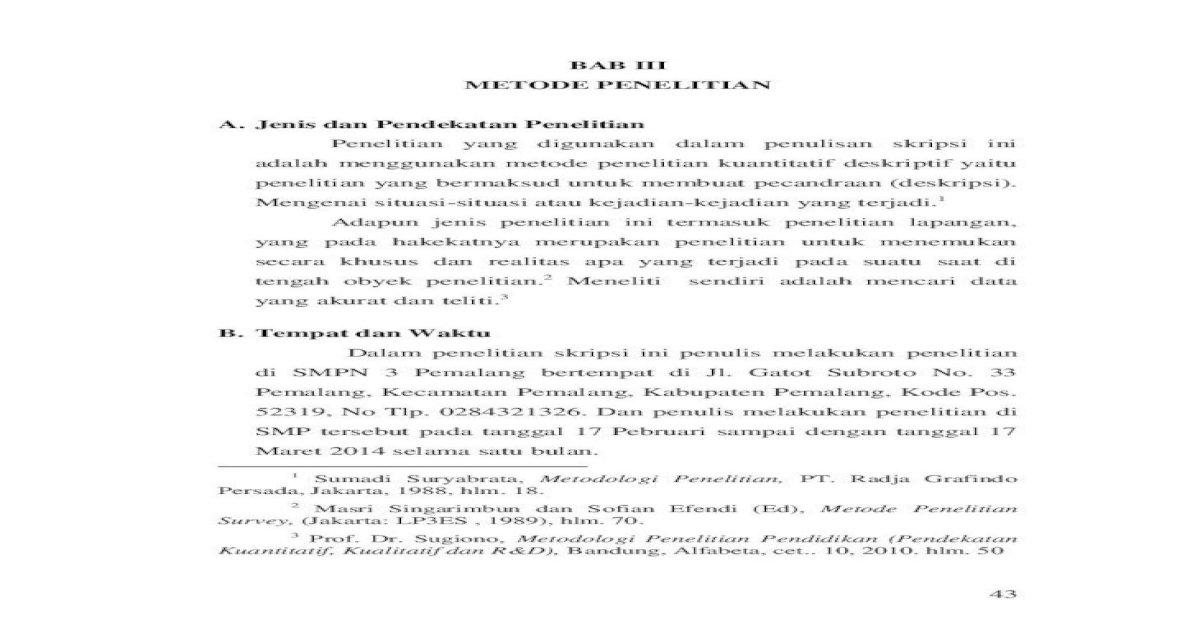 Bab Iii Metode Penelitian A Jenis Dan Pendekatan 2015 03 18 Kuantitatif Kualitatif Dan R D Pdf Document