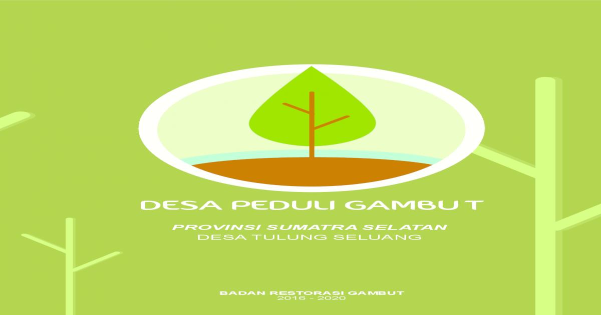 Pulihkan Gambut, PETA JALAN RESTORASI GAMBUT brg.go.id/wp ...